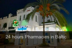 24 hours Pharmacies in Baltic
