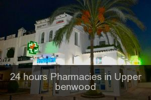24 hours Pharmacies in Upper benwood