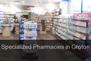 Specialized Pharmacies in Groton